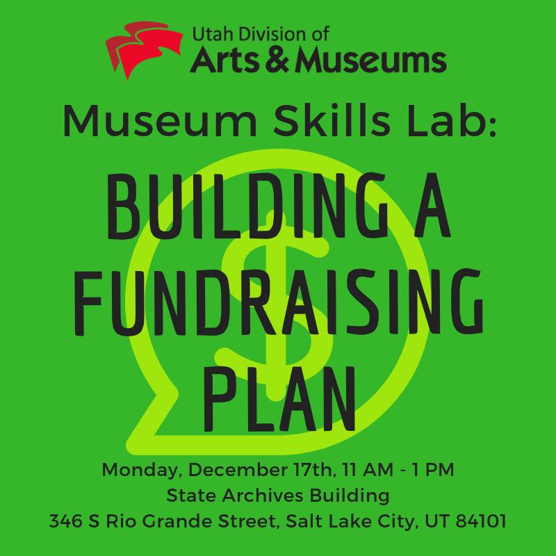 Museum Skills Lab: Building a Fundraising Plan.