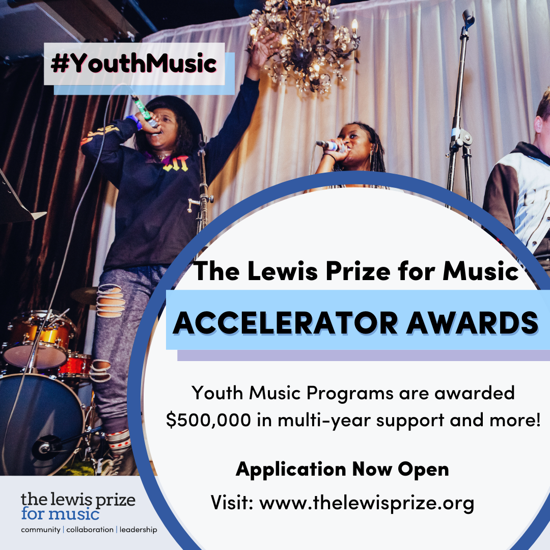 Information about the Lewis Prize for Music Accelerator Awards.
