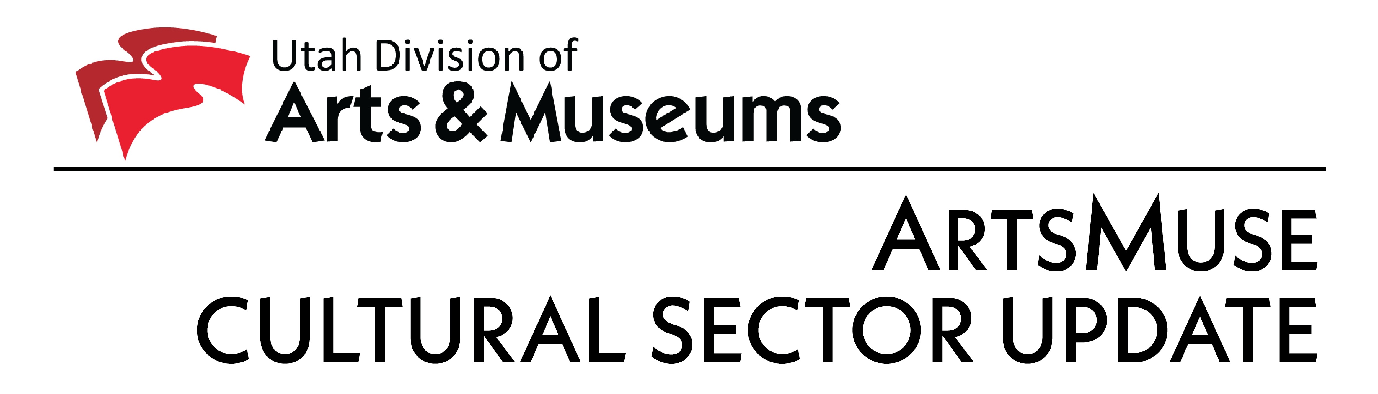 Utah Division of Arts and Museums ArtsMuse Cultural Sector Update.