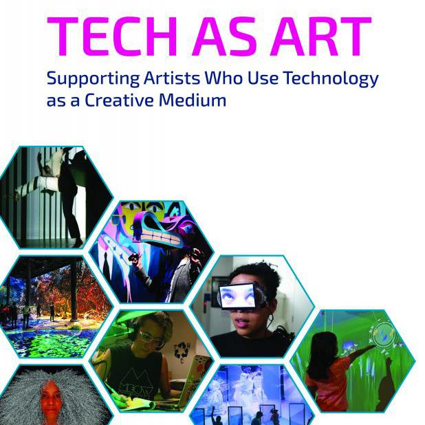 Tech as Art. Supporting Artists Who Use Technology as a Creative Medium.